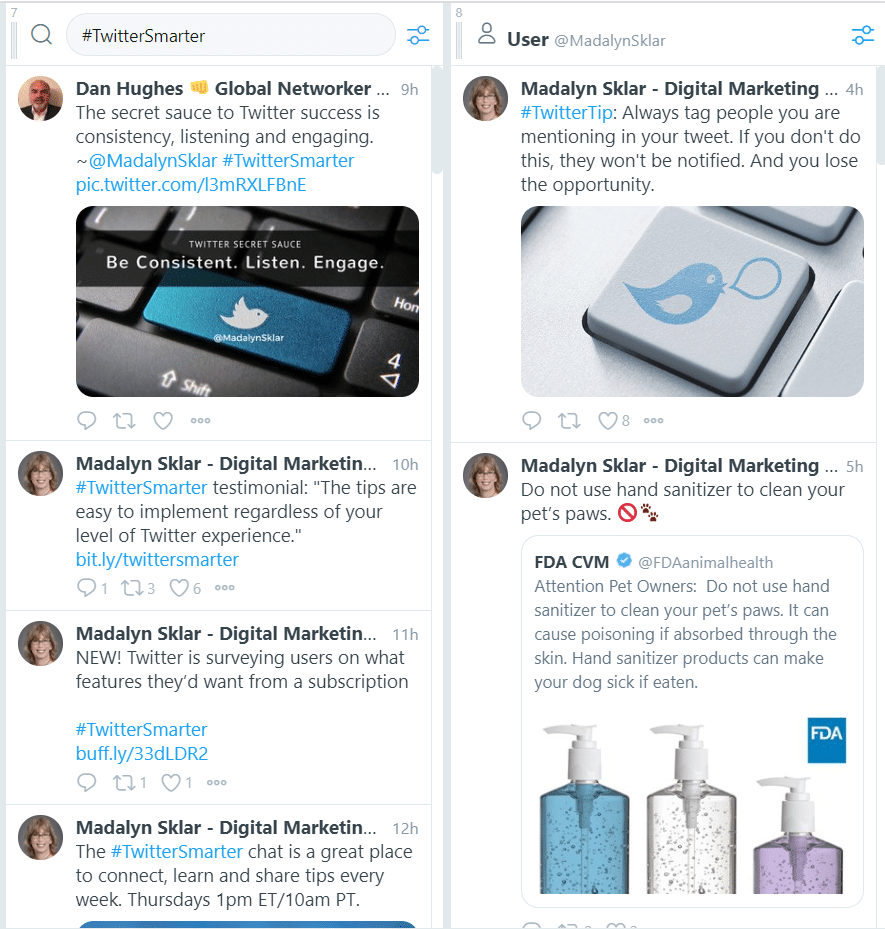 Image of my Tweetdeck setup with one colum searching for #TwitterSmarter and one showing Madalyn Sklar's recent tweets.